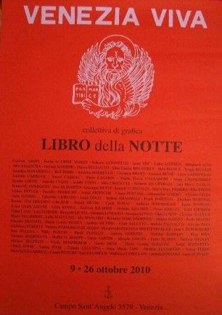 LIBRO DELLA NOTTE, Venice (Italy) 2010