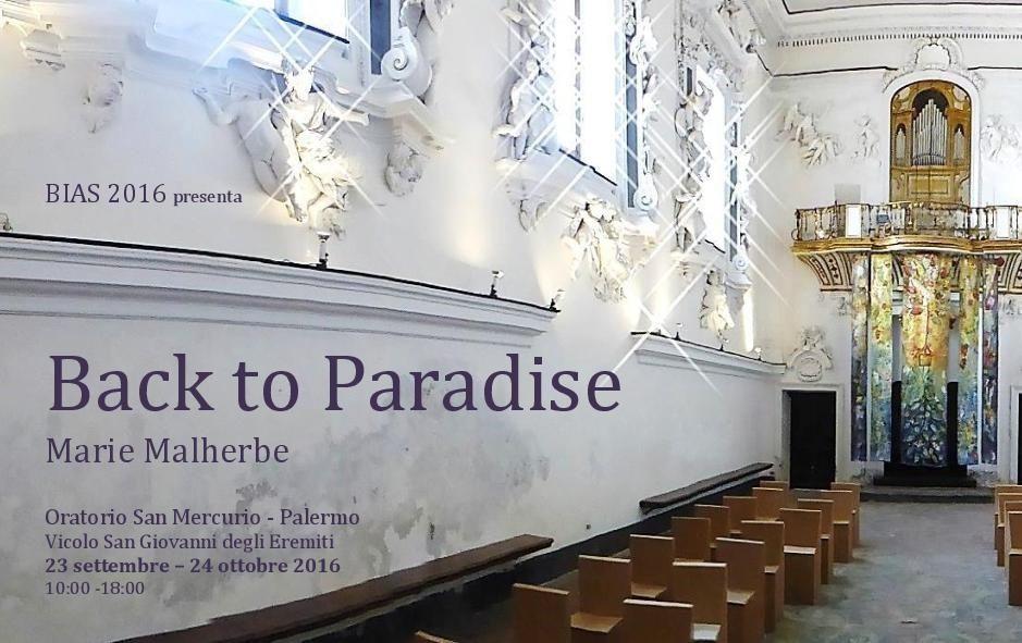 """""""Back to Paradise"""" et autres oeuvres présentées à Palerme dans le cadre de la Biennale d'Art Sacré Contemporain BIAS 2016"""