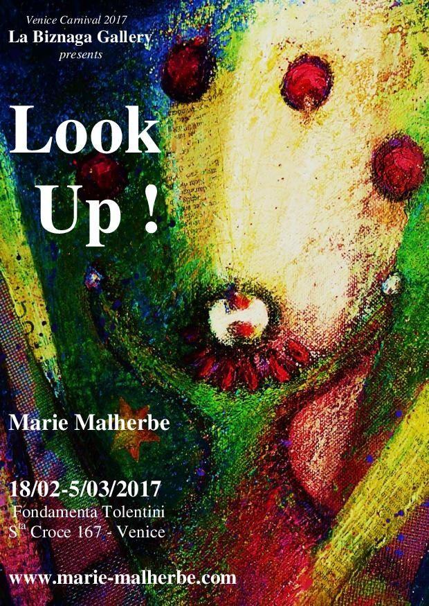 LOOK UP ! Exposition pour le Carnaval de Venise 2017
